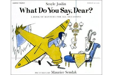 13 Maurice Sendak What do you say, Dear?