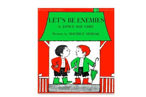 9 Maurice Sendak Let's Be Enemies