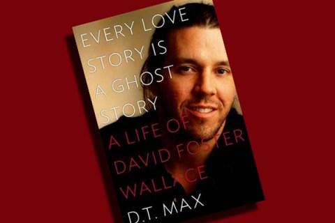 D.T. Max's David Foster Wallace bio