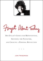 Jon Friedman Forget About Today