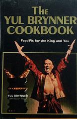 Yul Brynner cookbook