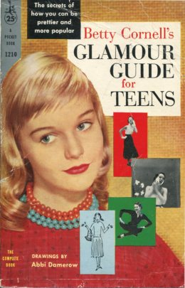 Betty Cornell's Glamour Guide for Teens