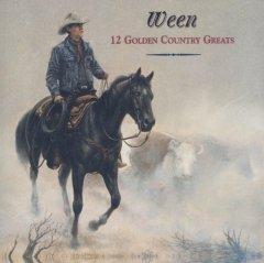 12 Golden Country Greats - Ween - album art