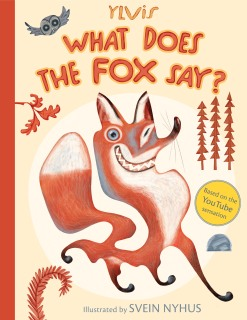 What Does the Fox Say - book cover